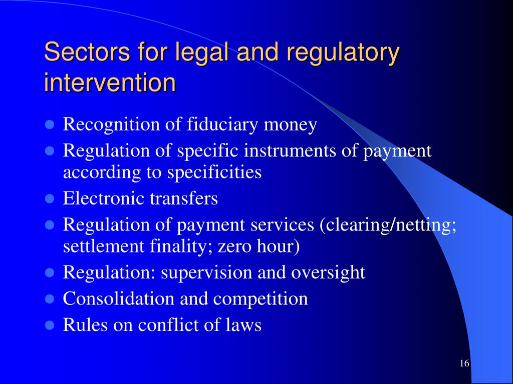 Sectors for legal and regulatory intervention