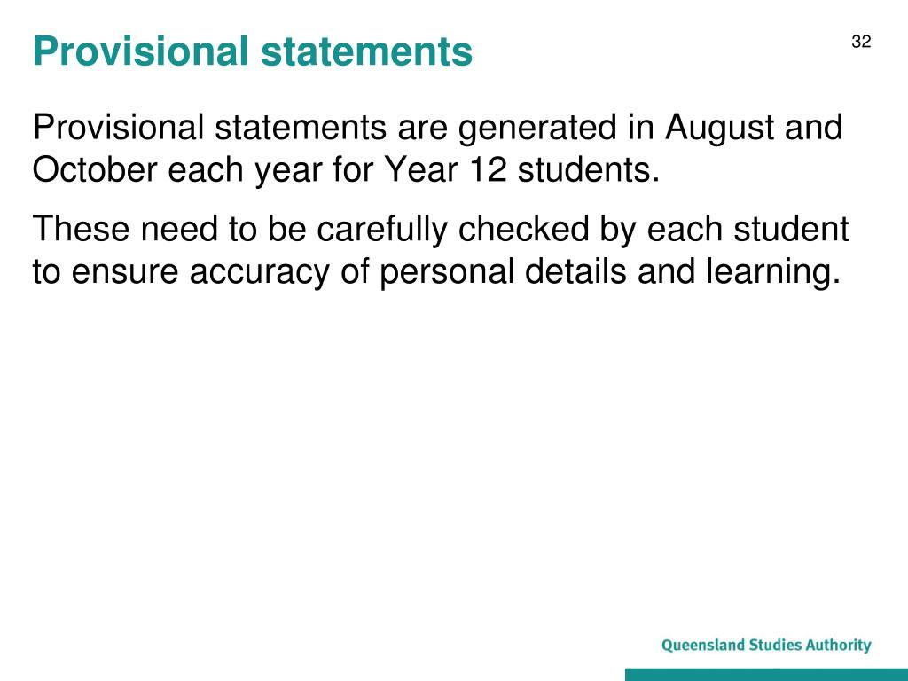 Provisional statements