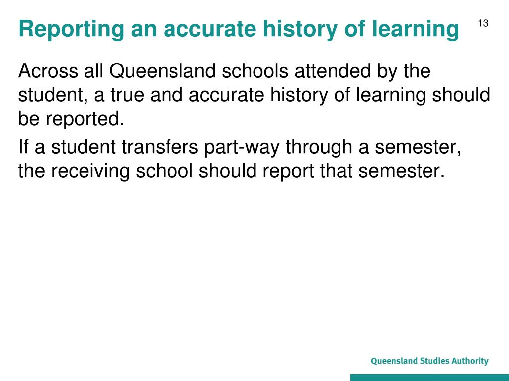 Reporting an accurate history of learning