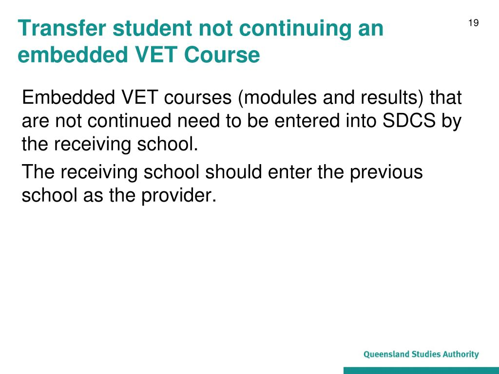 Transfer student not continuing an embedded VET Course
