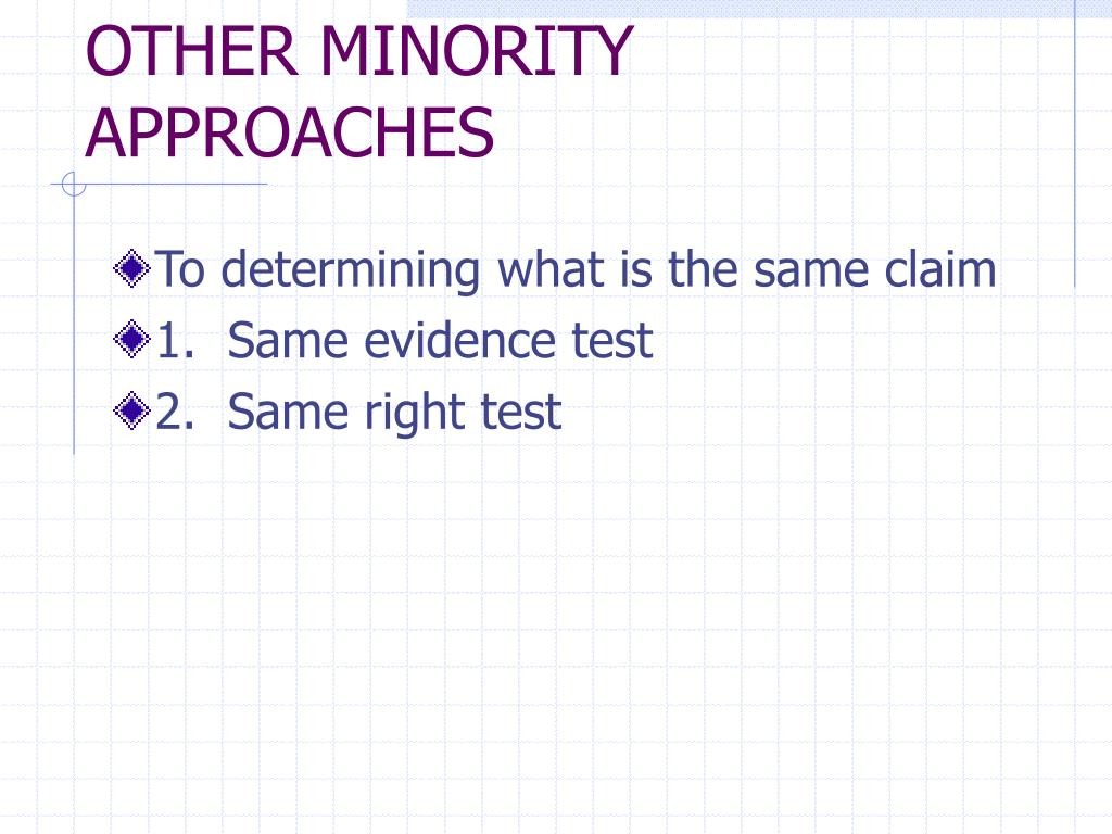 OTHER MINORITY APPROACHES