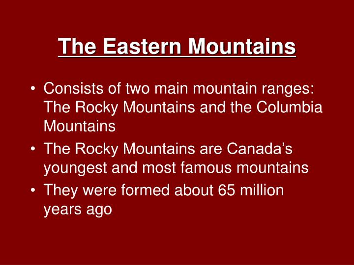 The Eastern Mountains