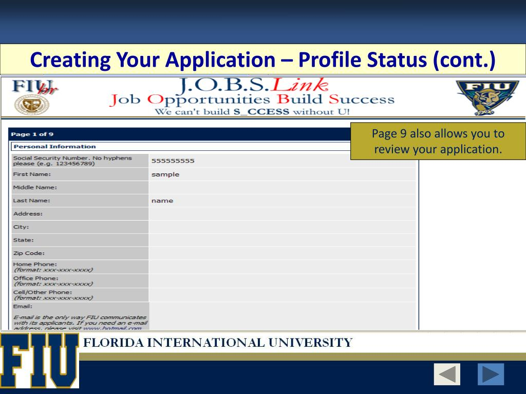 Creating Your Application – Profile Status (cont.)