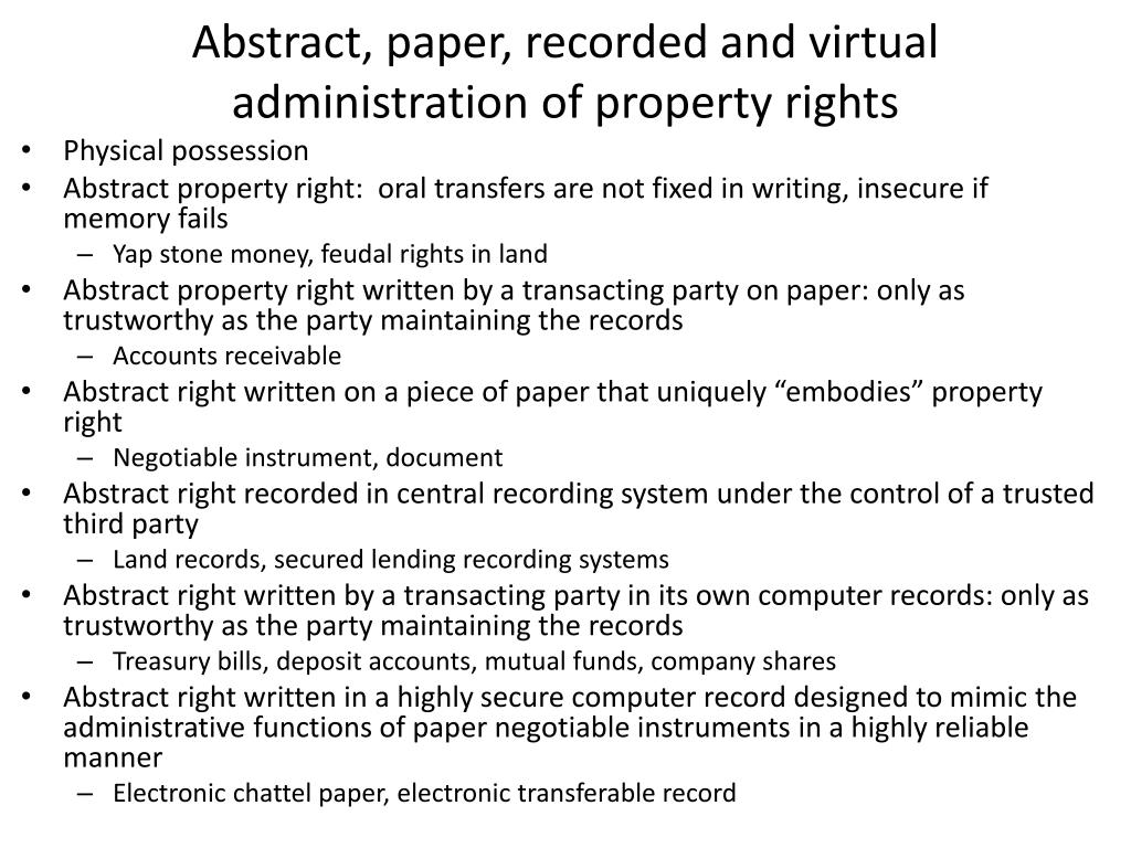 Abstract, paper, recorded and virtual administration of property rights