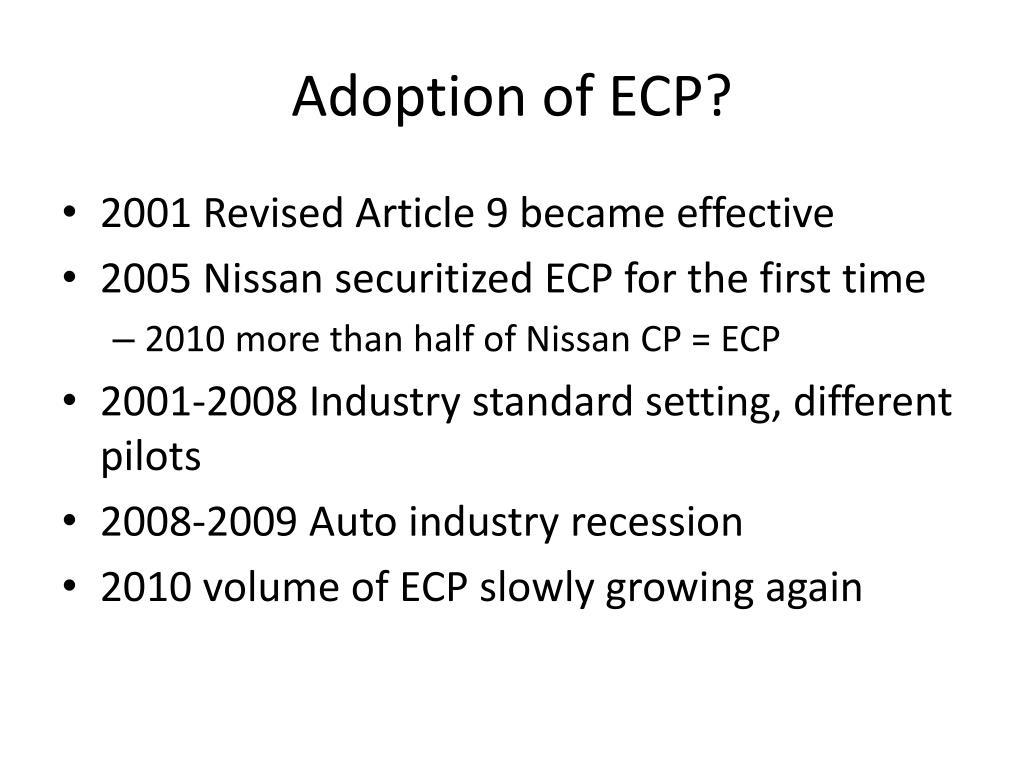 Adoption of ECP?