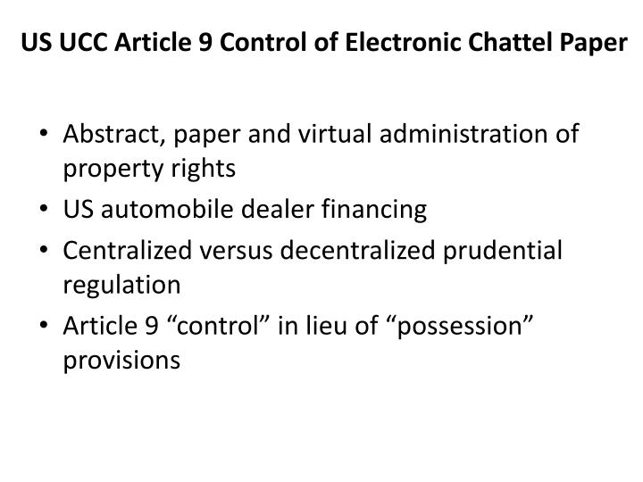 Us ucc article 9 control of electronic chattel paper