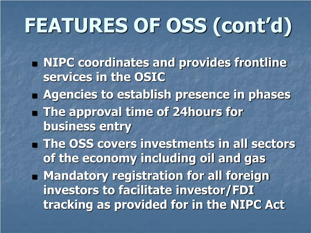 FEATURES OF OSS (cont'd)