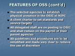 features of oss cont d11