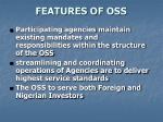features of oss