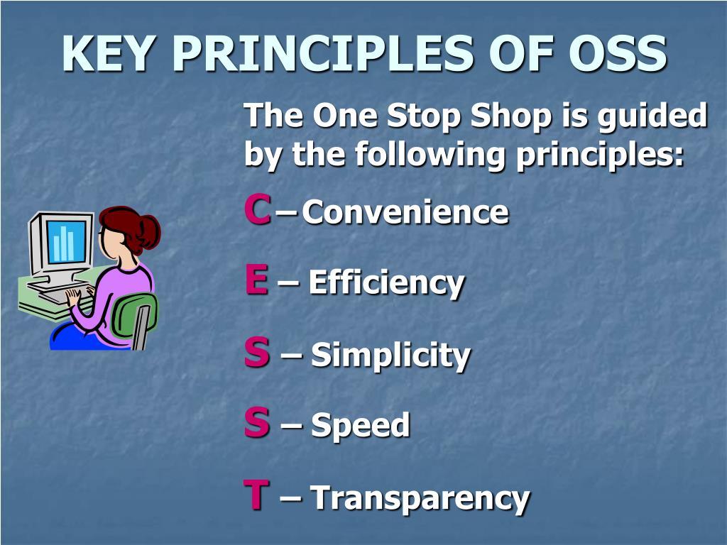 KEY PRINCIPLES OF OSS