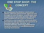 one stop shop the concept