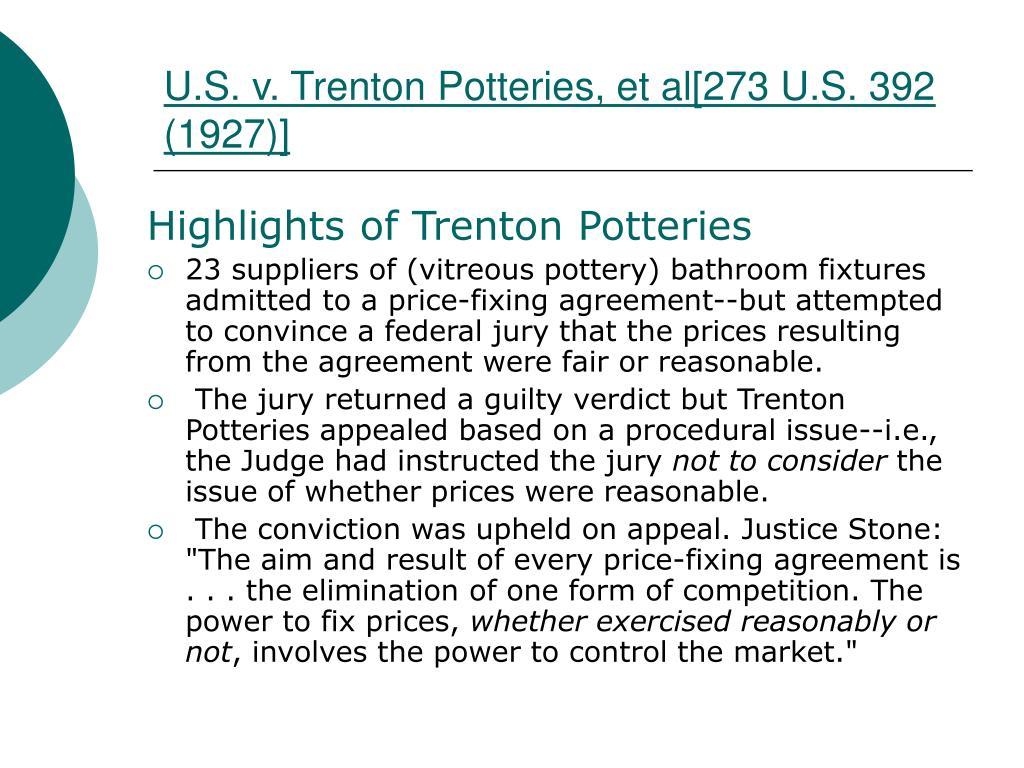 U.S. v. Trenton Potteries, et al[273 U.S. 392 (1927)]