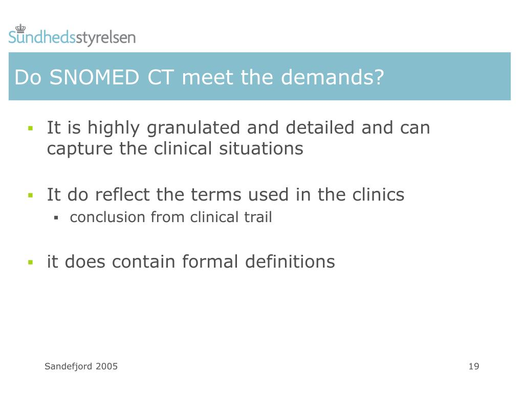 Do SNOMED CT meet the demands?