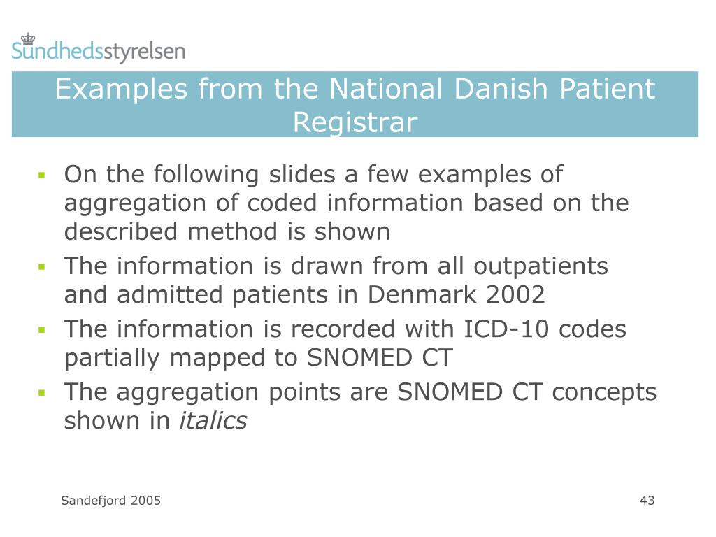 Examples from the National Danish Patient Registrar