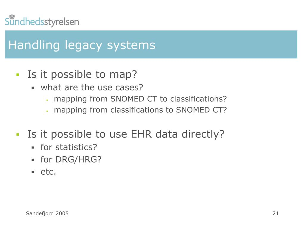 Handling legacy systems