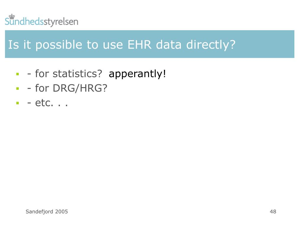 Is it possible to use EHR data directly?