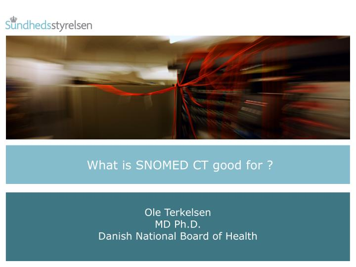 What is snomed ct good for