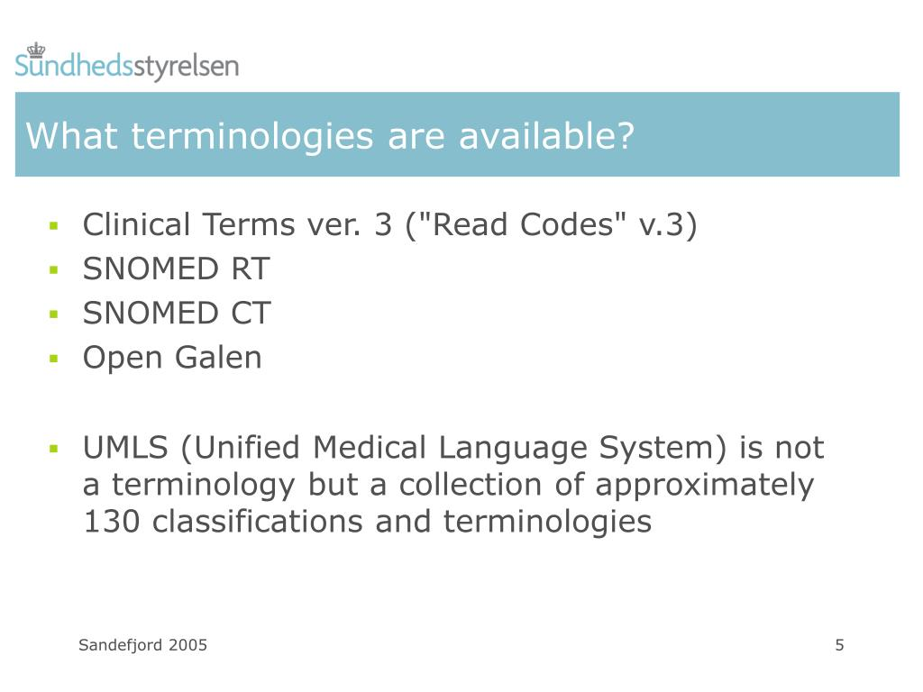 What terminologies are available?