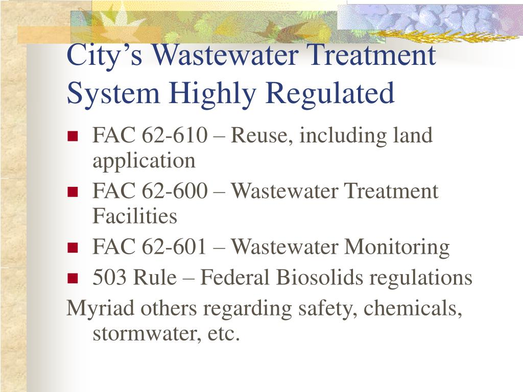 City's Wastewater Treatment System Highly Regulated