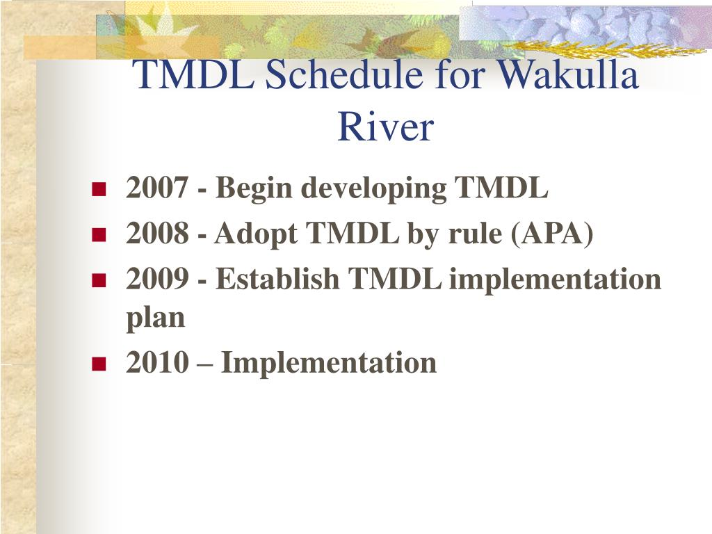 TMDL Schedule for Wakulla River