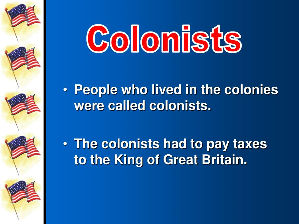 Colonists