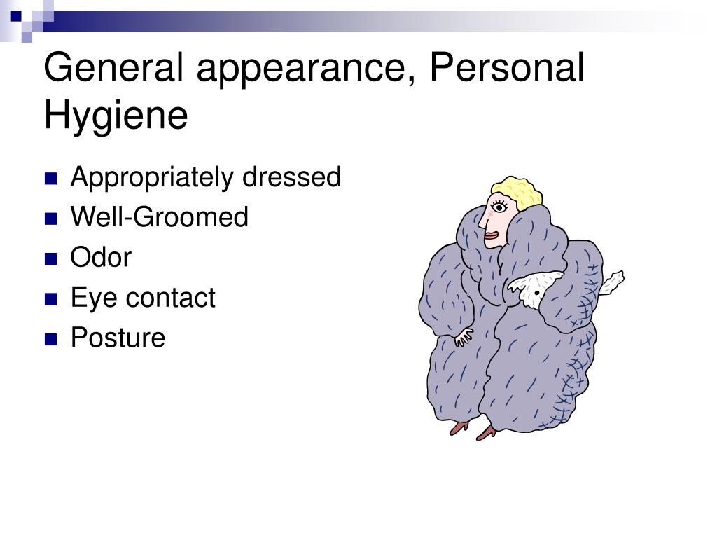 General appearance, Personal Hygiene