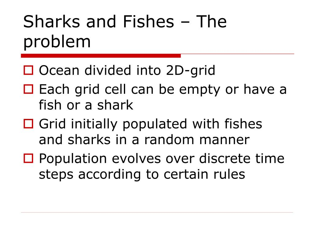 Sharks and Fishes – The problem