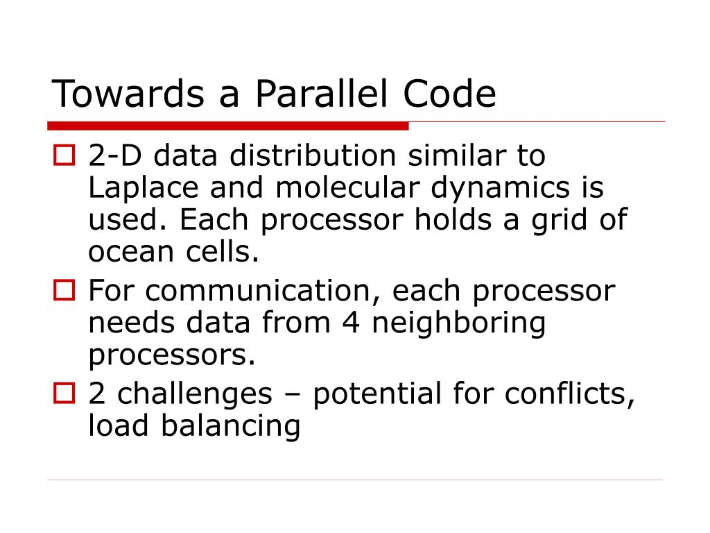 Towards a Parallel Code
