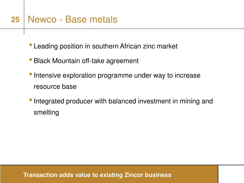 Newco - Base metals