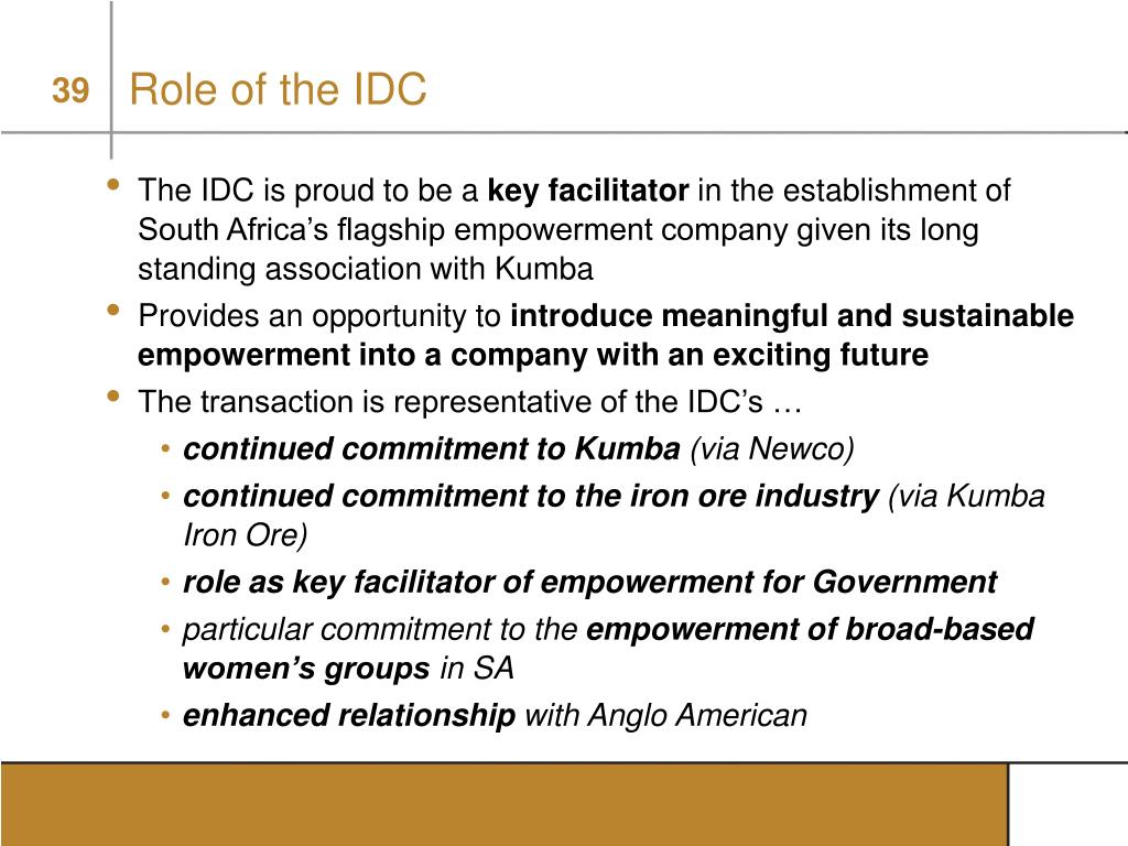 Role of the IDC