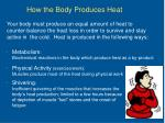 how the body produces heat