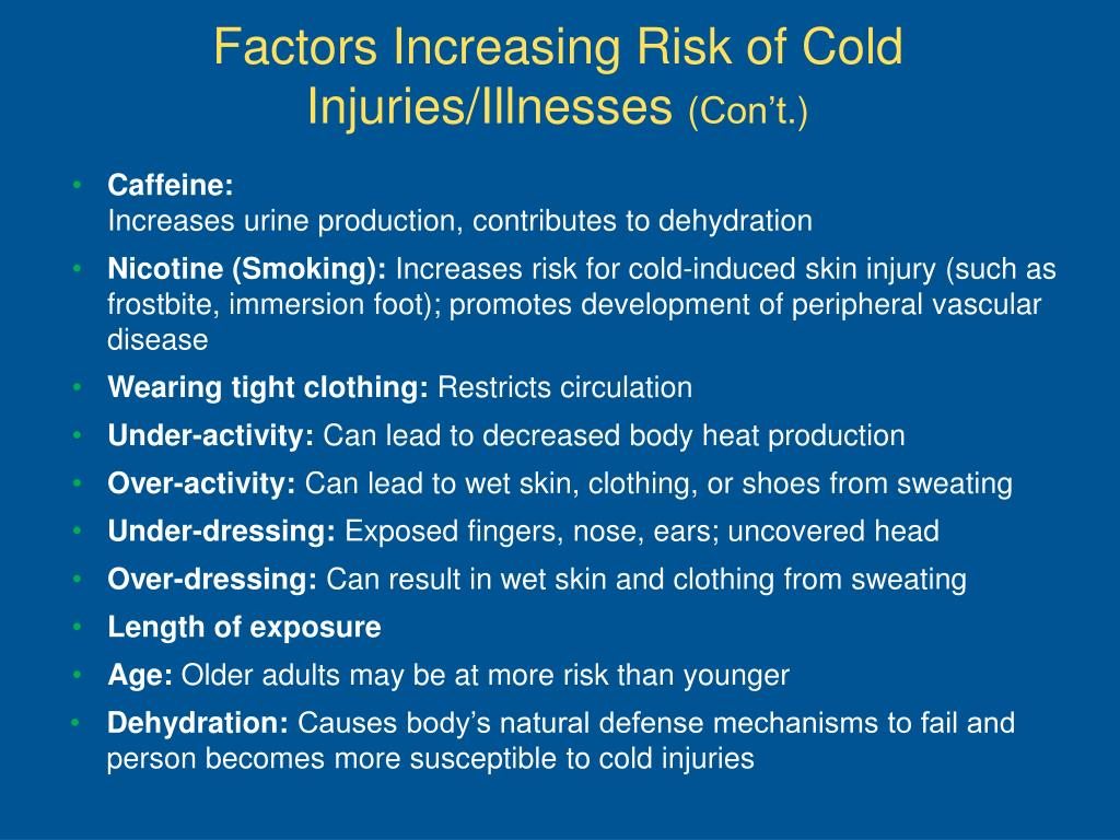 Factors Increasing Risk of Cold Injuries/Illnesses
