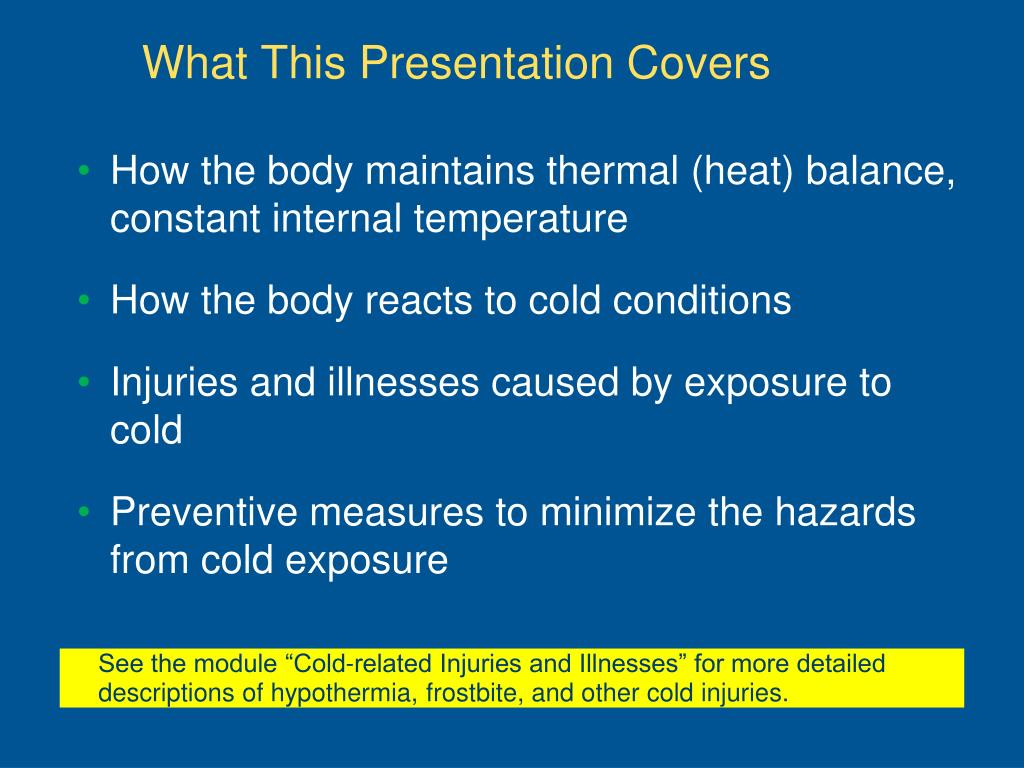 How the body maintains thermal (heat) balance, constant internal temperature