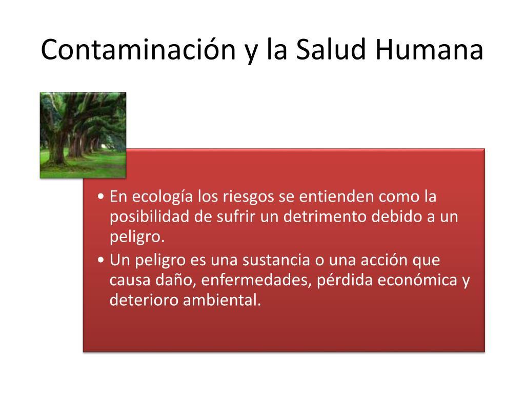 Contaminación y la Salud Humana
