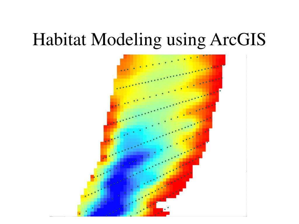 Habitat Modeling using ArcGIS