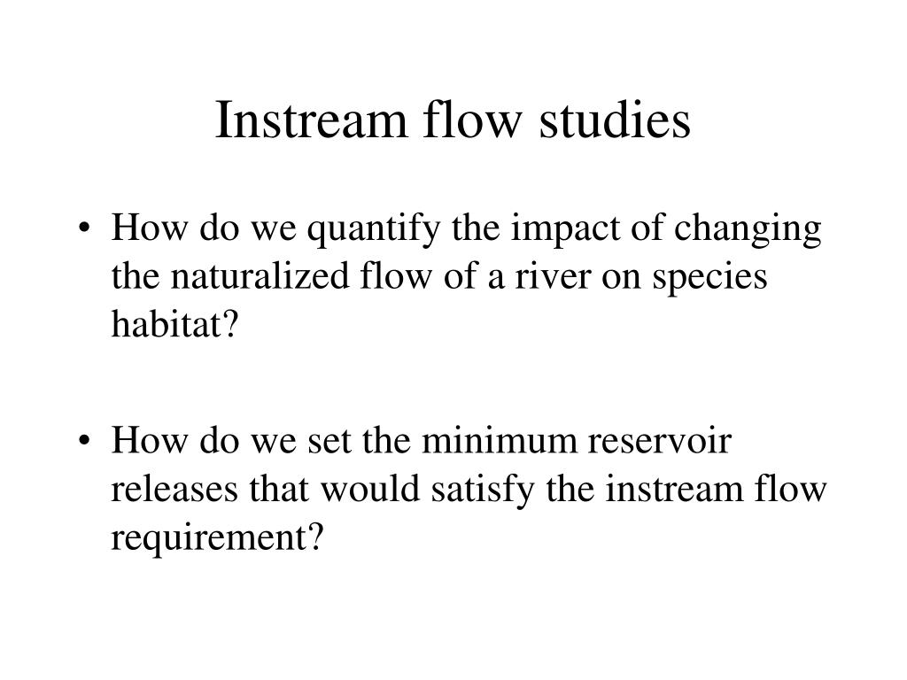 Instream flow studies