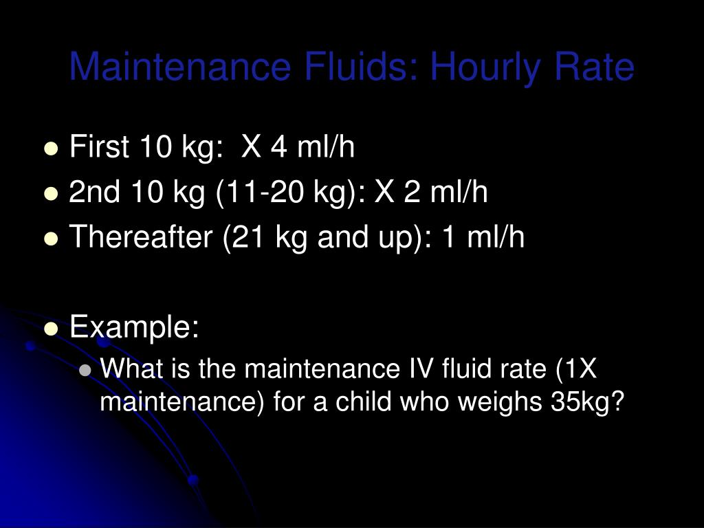 Maintenance Fluids: Hourly Rate