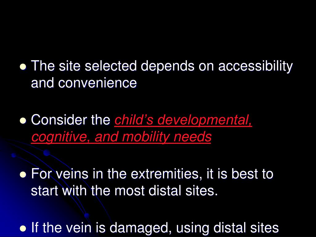 The site selected depends on accessibility and convenience