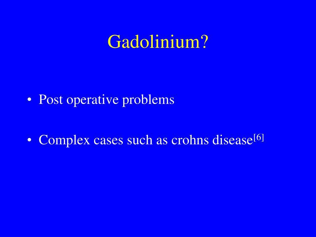 Gadolinium?