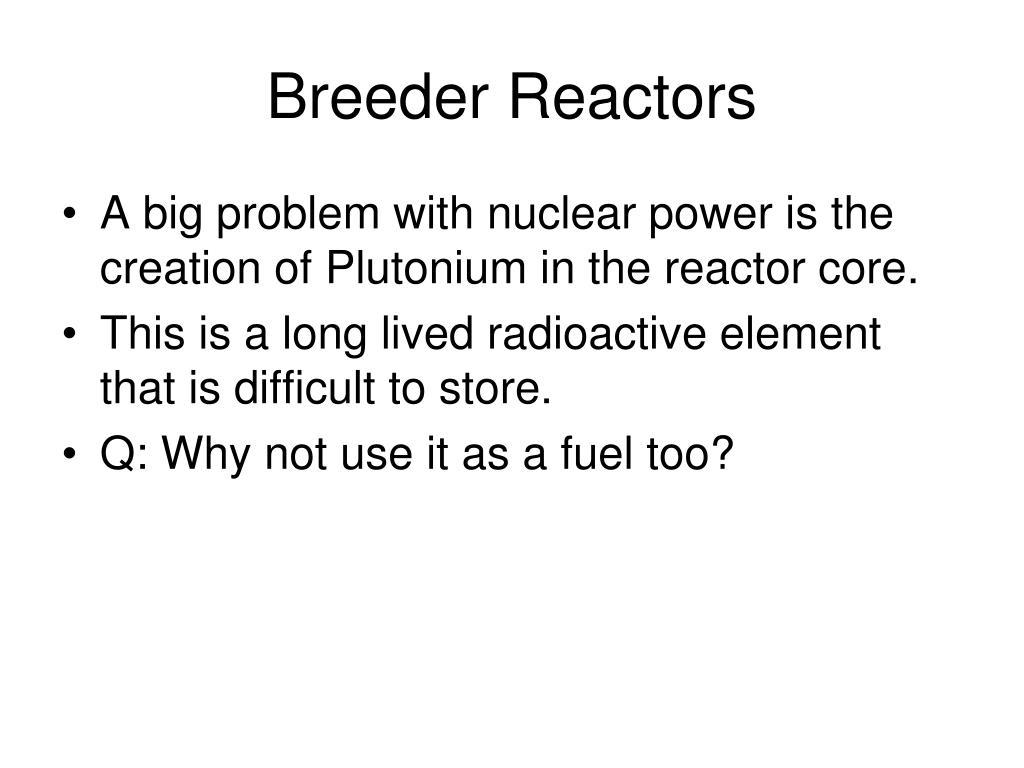 Breeder Reactors