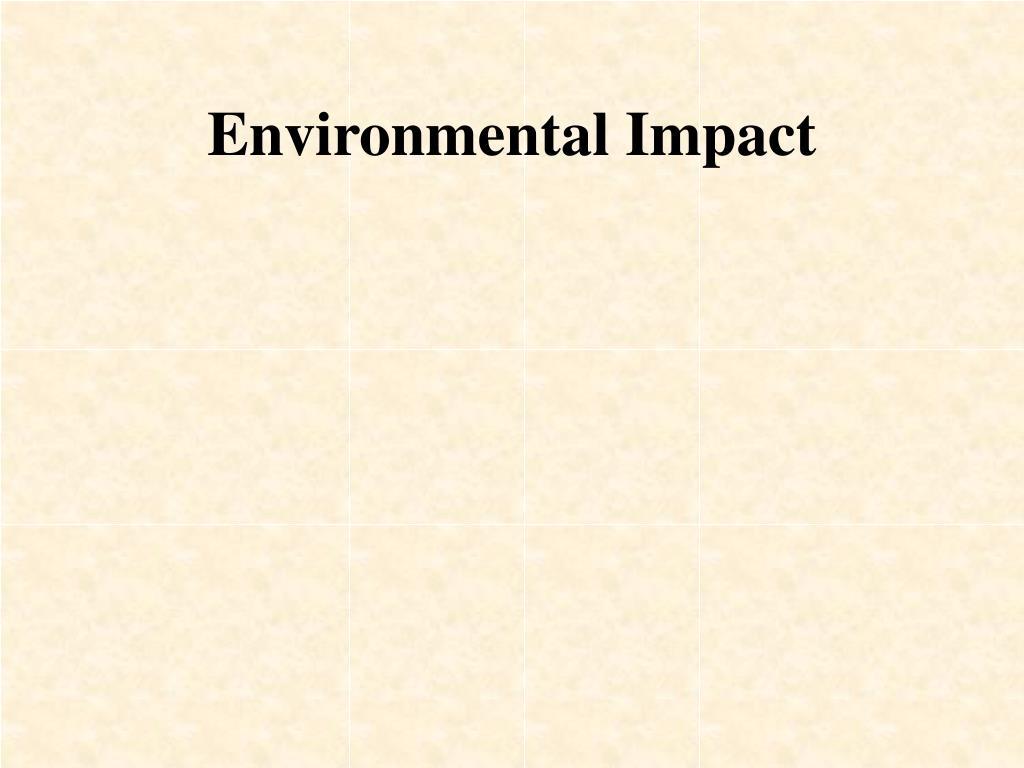 Environmental Impact