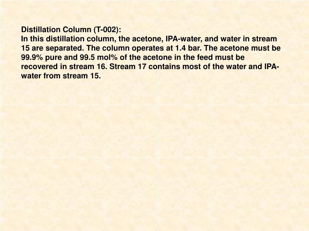 Distillation Column (T-002):