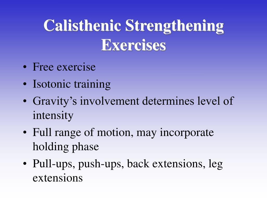 Calisthenic Strengthening Exercises