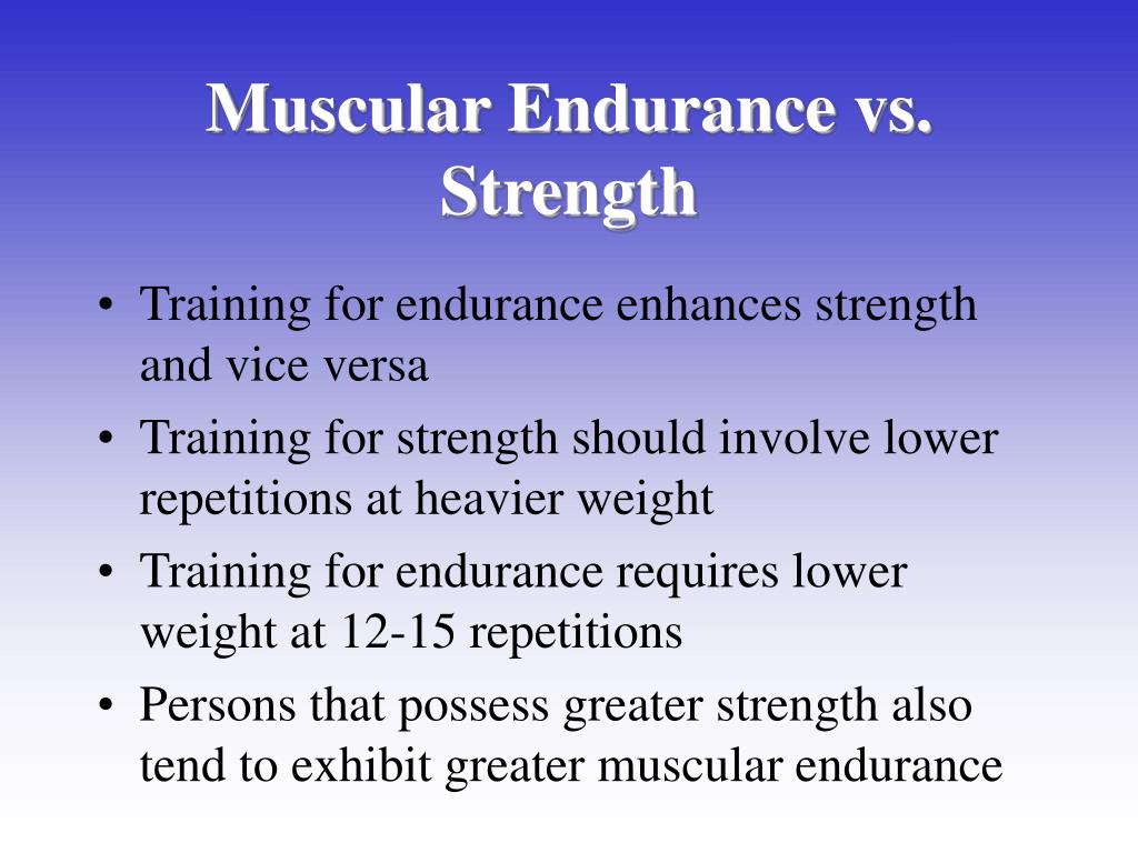 Muscular Endurance vs. Strength