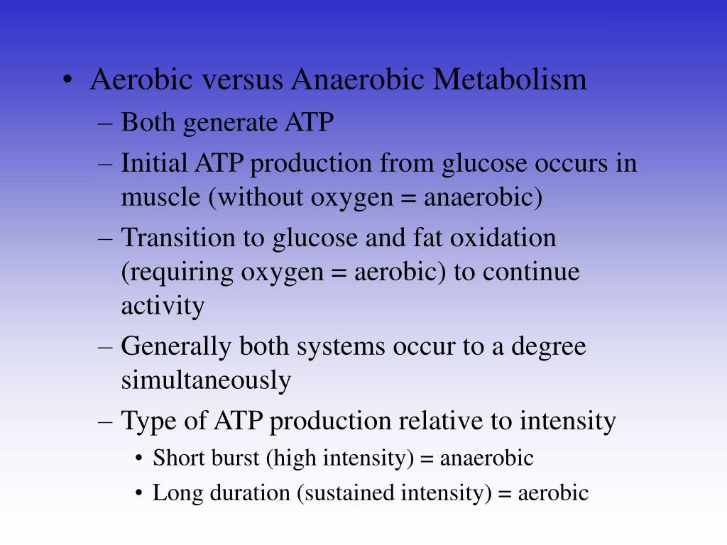 Aerobic versus Anaerobic Metabolism