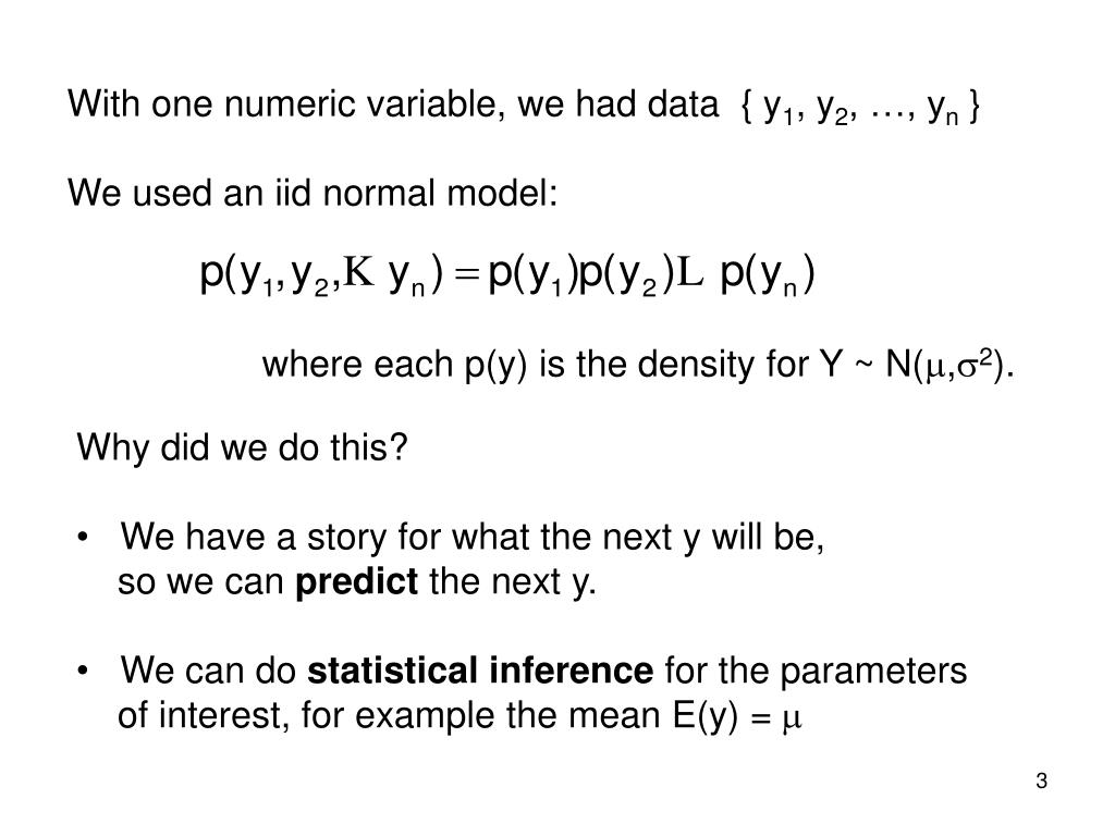 With one numeric variable, we had data  { y