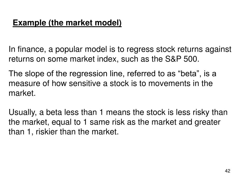 Example (the market model)
