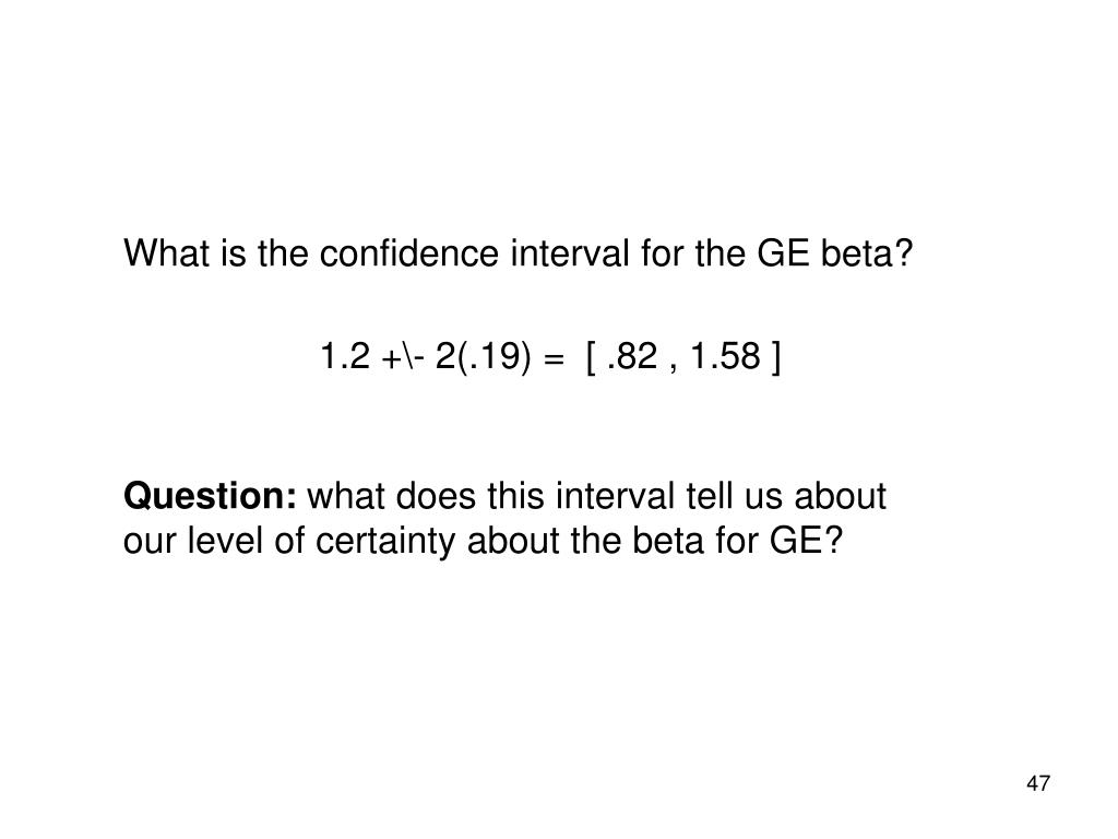 What is the confidence interval for the GE beta?