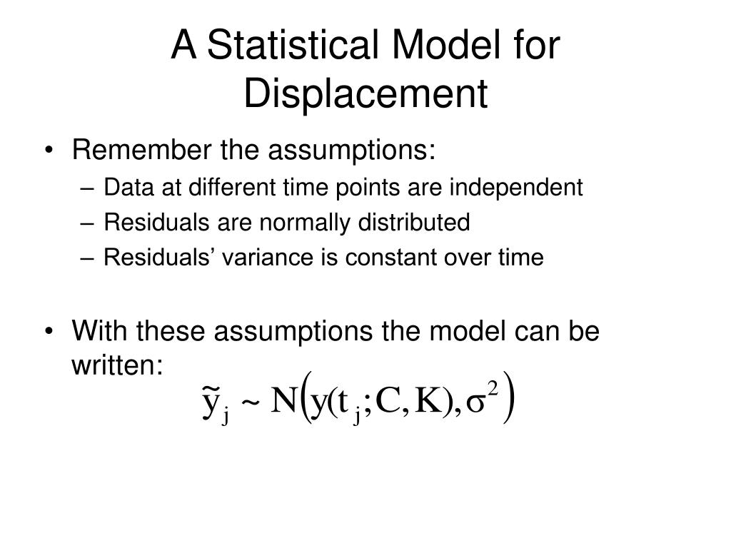 A Statistical Model for Displacement