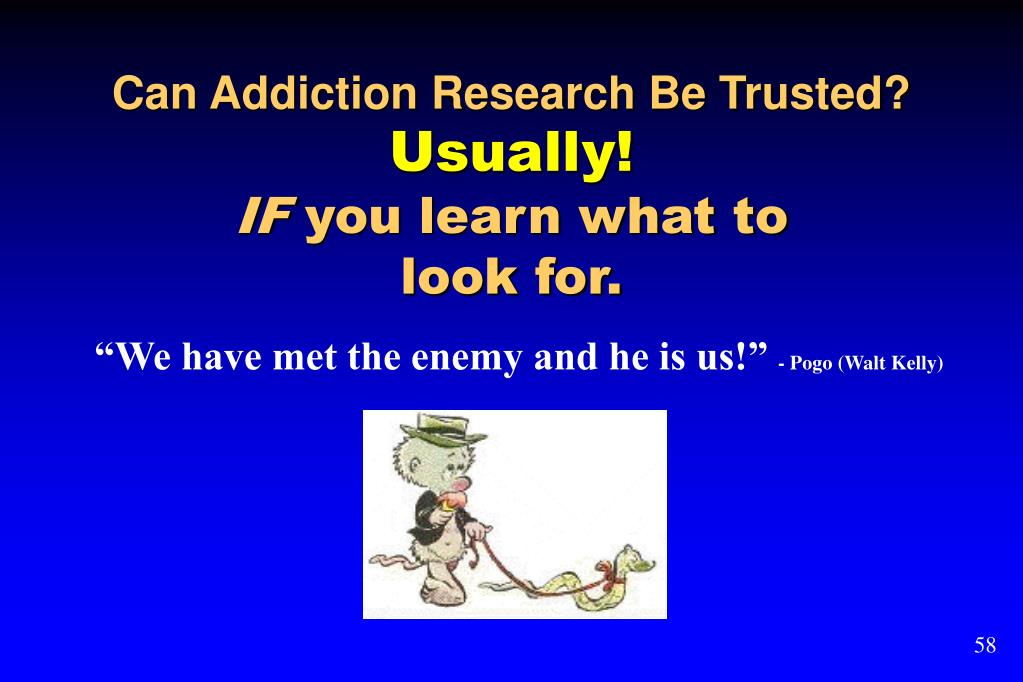 Can Addiction Research Be Trusted?